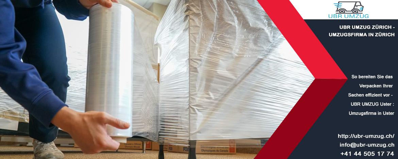 So bereiten Sie das Verpacken Ihrer Sachen effizient vor - UBR UMZUG Uster : Umzugsfirma in Uster